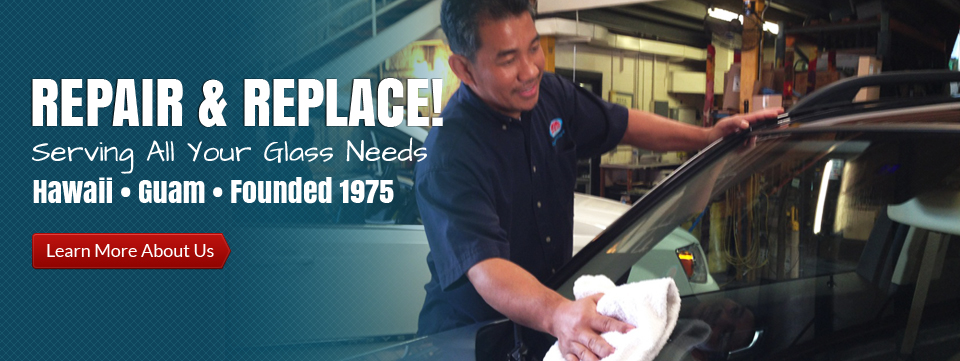 Ace Auto Glass Hawaii | Repair & Replacement Auto Glass Services